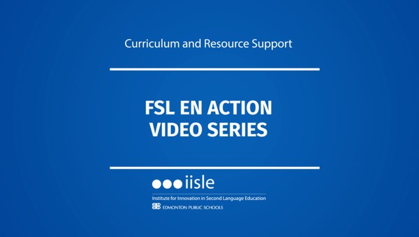 FSL en action Video Series