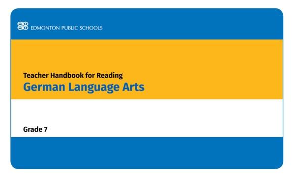 Teacher Handbook for Reading - German Language Arts 2005 Grade 7