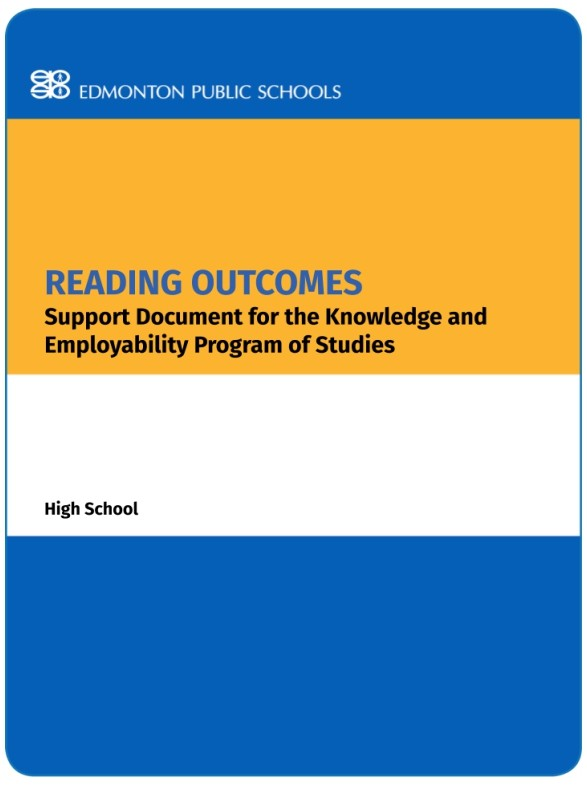 Reading Outcomes:  Support Document for the K&E Program of Studies - High School