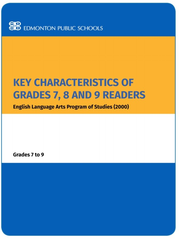 Key Characteristics of Grades 7, 8 and 9 Readers