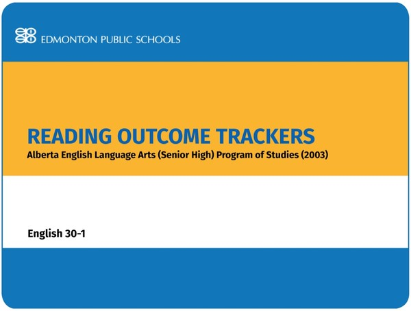 Reading Outcome Trackers for the English Language Arts POS English 30-1
