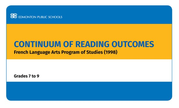 Continuum of Reading Outcomes French Language Arts POS 1998 - Grades 7 - 9