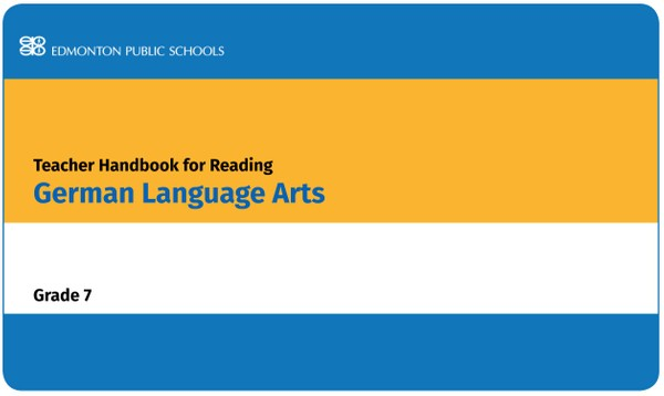 Teacher Handbook for Reading - German Language Arts 2005 Grade 7