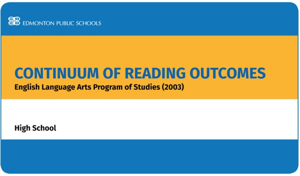 Continuum of Reading Outcomes in the English Language Arts Program of Studies (2003): High School