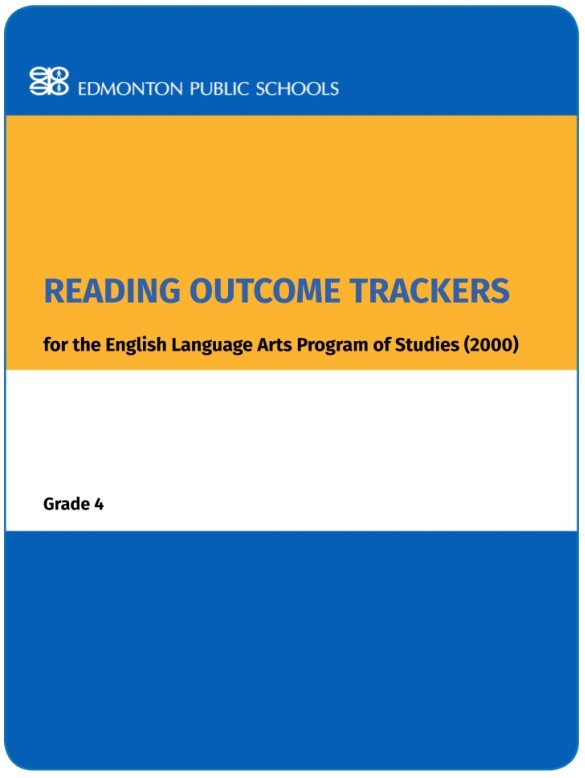 Reading Outcome Trackers for the English Language Arts Program of Studies: Grade 4
