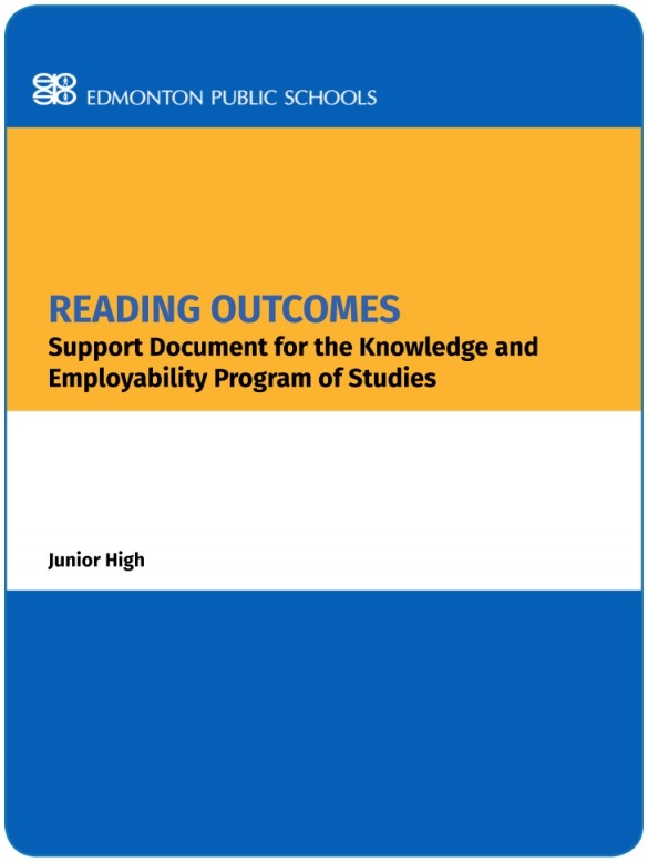 Reading Outcomes:  Support Document for the Knowledge and Employability Program of Studies - JH