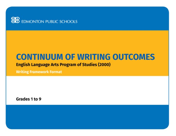 Continuum of Writing Outcomes - English Language Arts - Writing Framework Format Gr 1-9