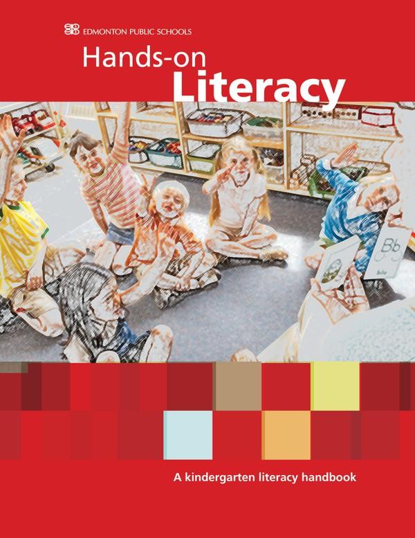 Hands-on Literacy A Kindergarten Literacy Handbook