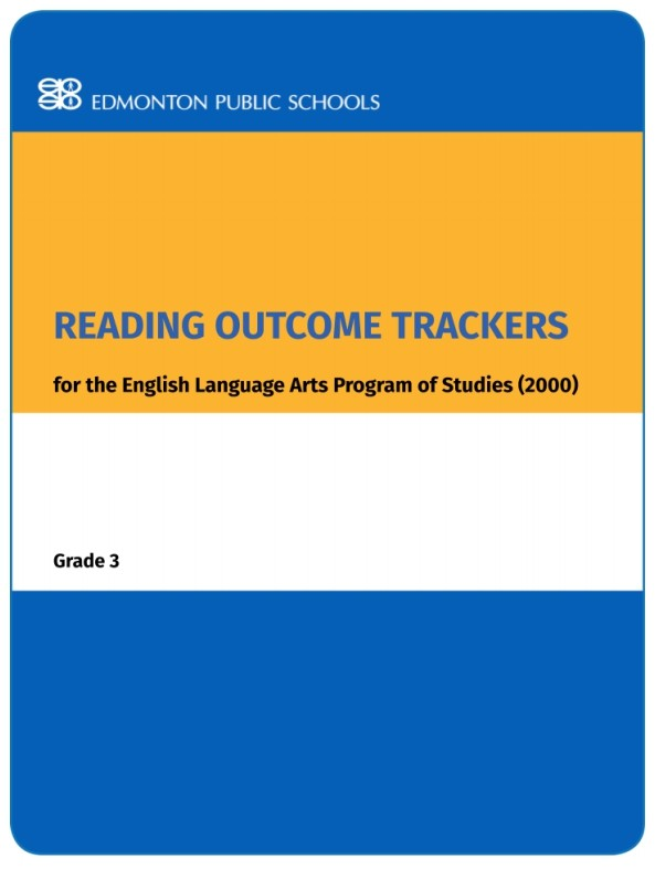 Reading Outcome Trackers for the English Language Arts Program of Studies: Grade 3