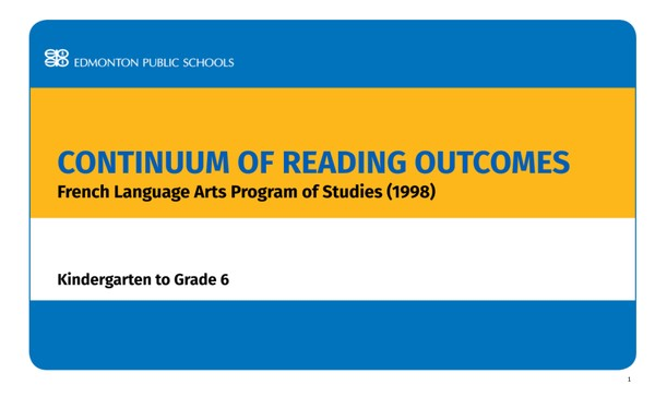 Continuum of Reading Outcomes French Language Arts POS 1998 - Kindergarten - Grade 6