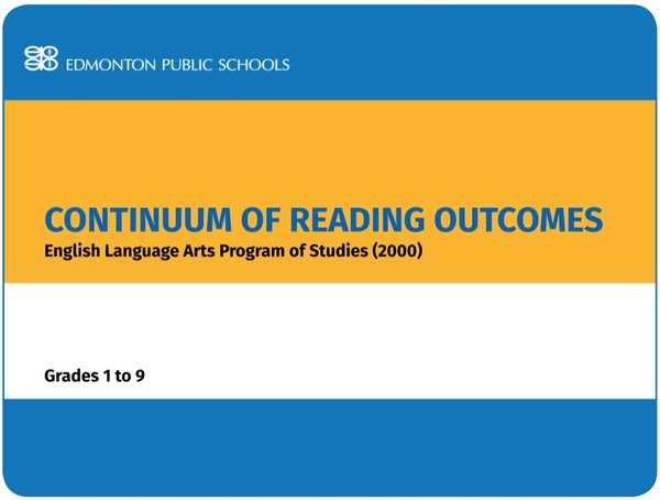 Continuum of Reading Outcomes in the English Language Arts Program of Studies (2000) Grades 1 - 9