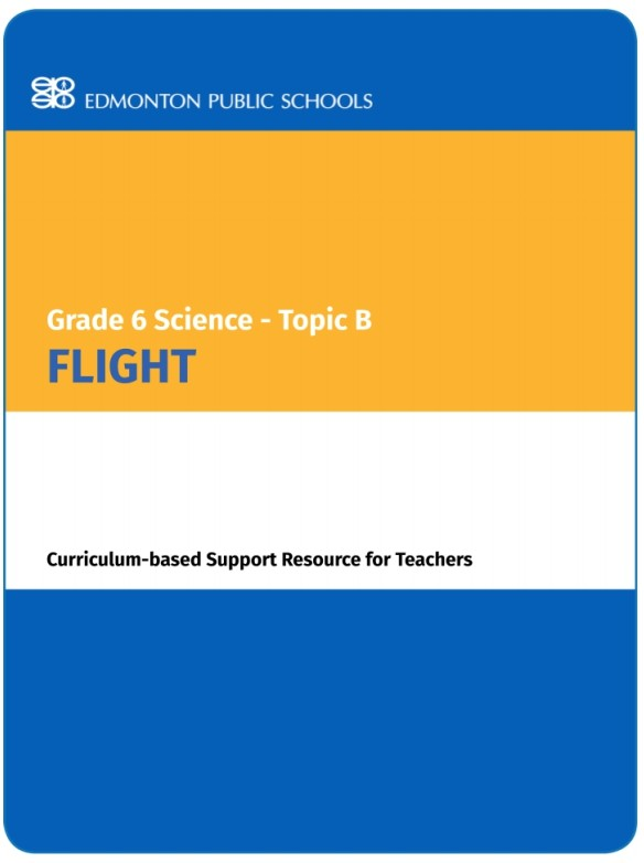 Grade 6 Science Topic B Flight