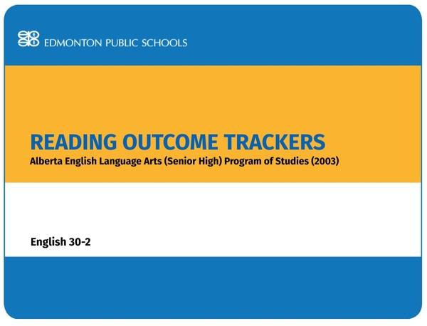 Reading Outcome Trackers for the English Language Arts POS English 30-2