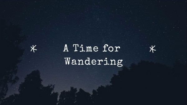 """A Time for Wandering"" -- Single"