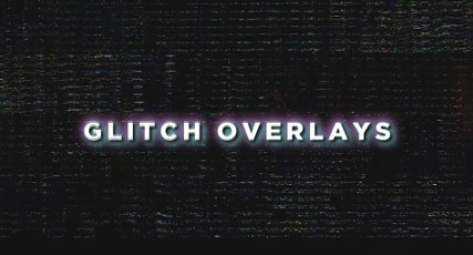 Overlay Pack 13 - Glitches - What You Need To EditTwitterYouTube