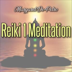 Reiki 1 Meditation