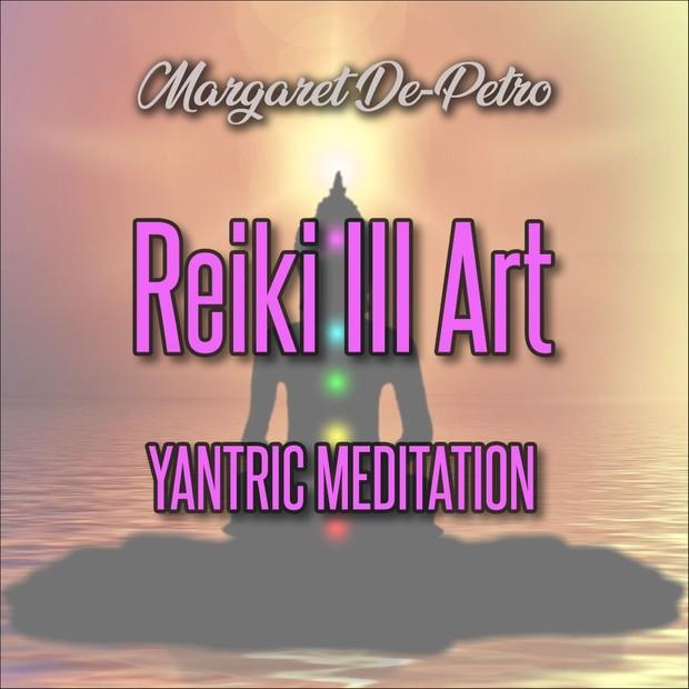 Reiki 3 ART Yantric Meditation