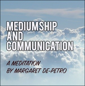 Mediumship & Communication