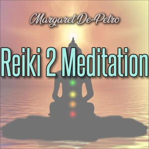 Reiki II Meditation