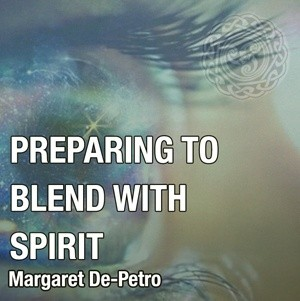 Blending With Spirit
