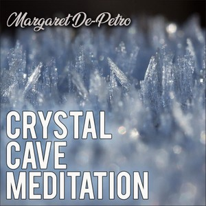Crystal Cave Deep Relaxation