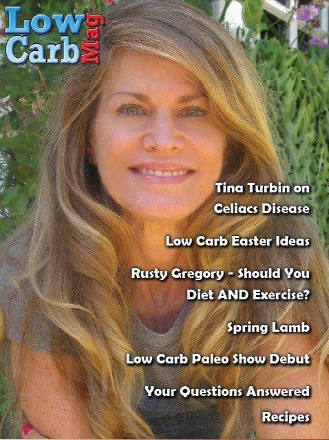 Low Carb Mag April 2014 - The Worlds Most Loved Low Carb Magazine