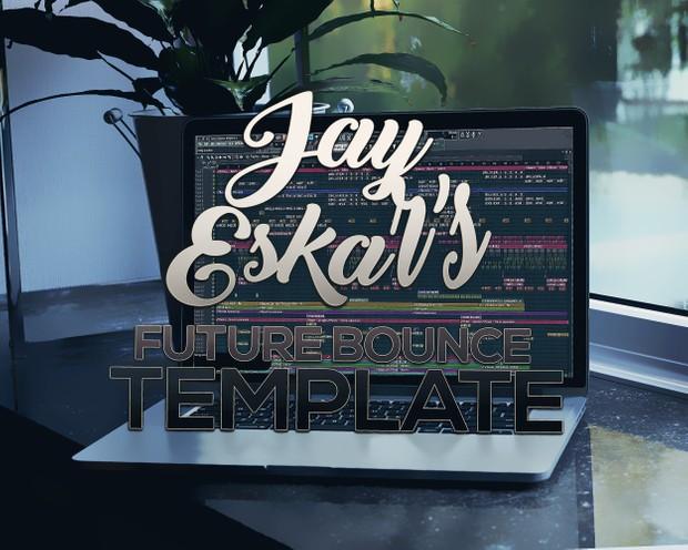 Jay Eskar Future Bounce Template 2