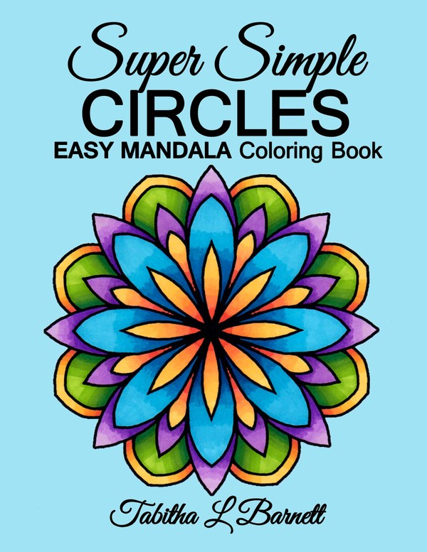 Super Simple Circles:  Easy Mandala Coloring Book PDF