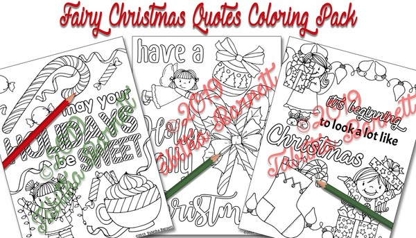 Fairy Christmas Quotes Coloring Pack (3 page pdf)
