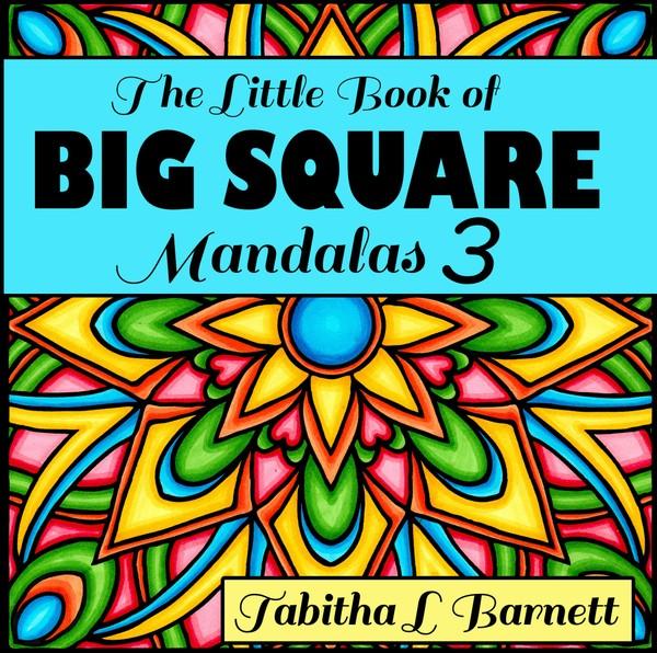 The Little Book of BIG SQUARE Mandalas 3 PDF