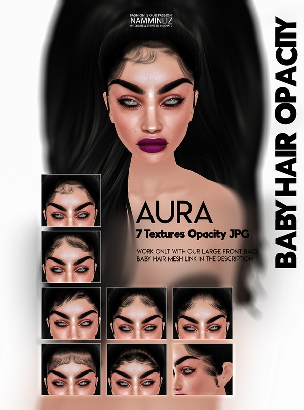 Aura- 7 Baby hair Textures Opacity JPG (work with our Large Baby hair Mesh Link below)