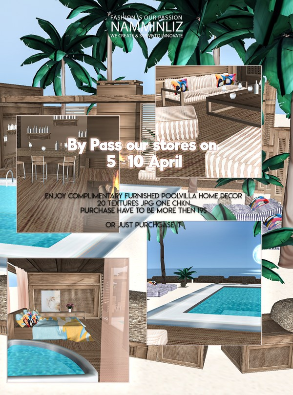 By Pass our stores on 5 to 10 April to get a complimentary Sun Pool Villa HD 20 texturesJPG CHKN