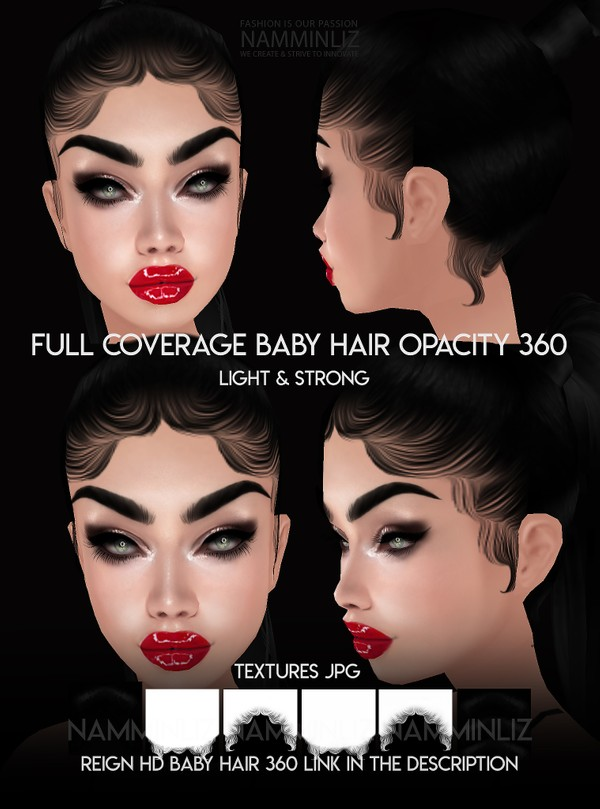 Full Coverage Baby hair Opacity 360 Light & Strong Textures JPG Limited to 4 clients only