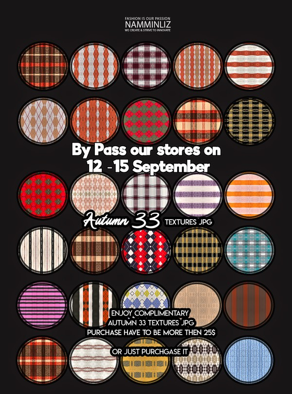 By Pass our stores on 12 to 15 September to get a complimentary Autumn 33 Textures JPG