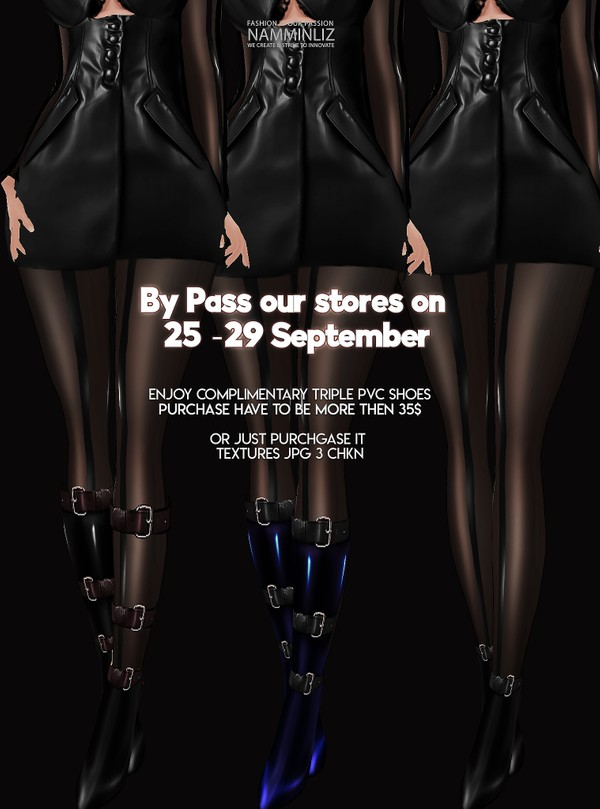 By Pass our stores on 25 to 29 September to get a complimentary Triple PVC Shoes