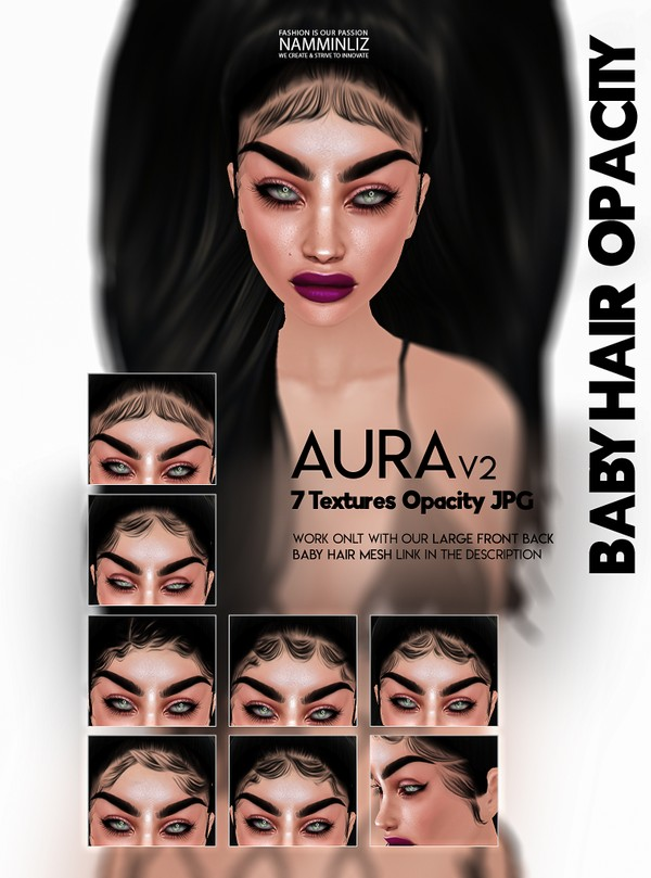 Aura v2 - 7 Baby hair Textures Opacity JPG (work with our Large Baby hair Mesh Link below)
