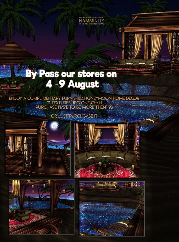 By Pass our stores on 4 to 9 August to get a complimentary HoneyMoon island 21 texturesJPG CHKN