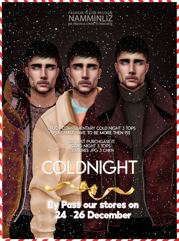 ByPass our Stores on 24 - 26 December and enjoy complimentary ColdNight 3 Tops