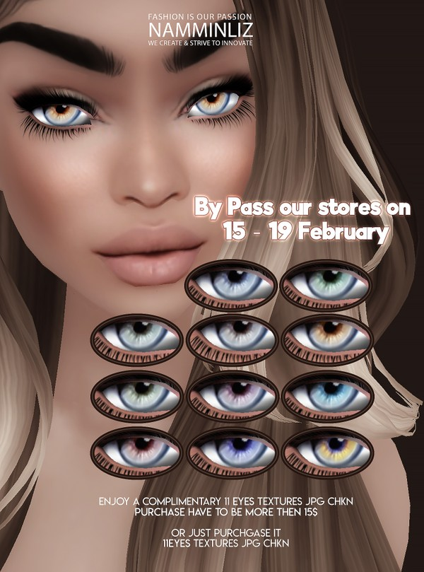 ByPass our stores on 15 to 19 February to get a complimentary 11 Eyes textures JPG CHKN