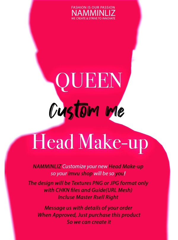 QUEEN Custom Me Head Make-up include Master Resell right ( Read description before to buy )