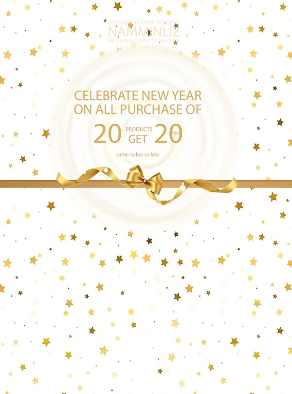 Celebrate New Year - Purchase 20 Products get 20 Products Free (same value or less )
