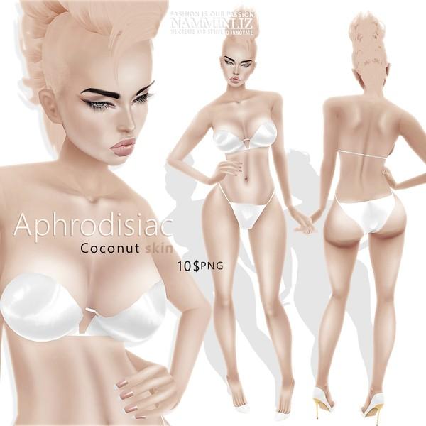 💋 Aphrodisiac 💋 Coconut Skin ^ . ^