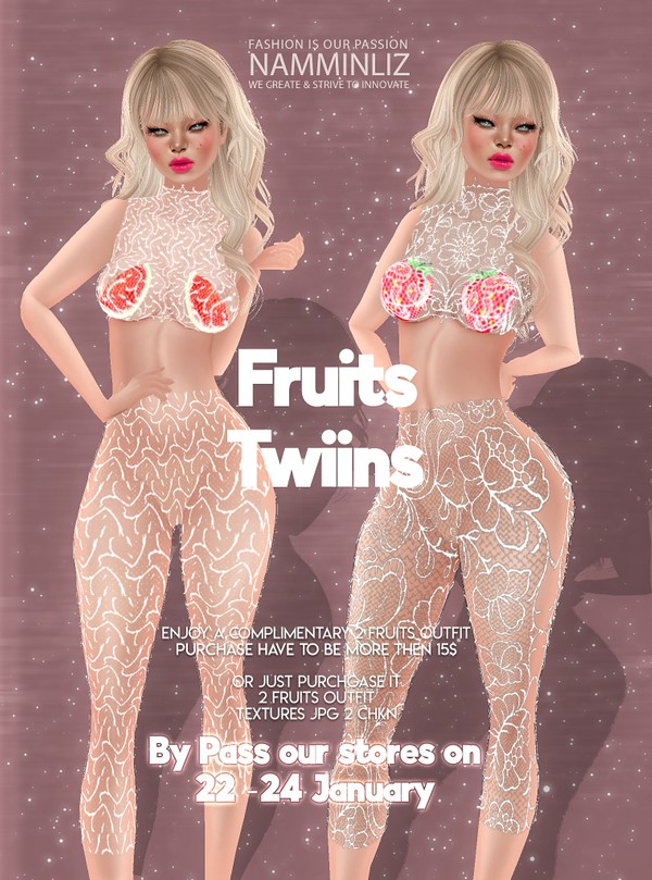 ByPass our stores on 22 to 24 January to get a complimentary 2 Twiins fruits Outfits