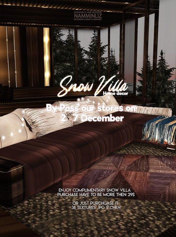 By Pass our stores on 2 - 7 December to get a complimentary Snow Villa 9 CHKN 38 Texture PNG