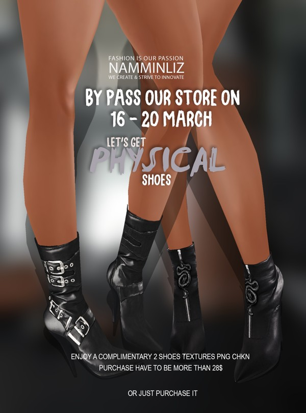 By Pass our stores on 16 to 20 March to get a complimentary Let's get Physical 2 Shoes Sis3d Texture