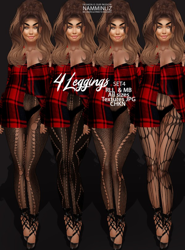 4 Leggings SET4 Textures JPG RLL & MB All sizes CHKN