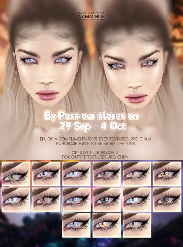 By Pass our stores on 29 Sep to 4 Oct to get a complimentary 15 Eyes Textures JPG