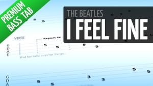 I Feel Fine (Premium Bass Tab)