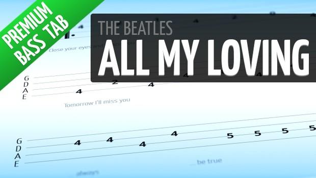 All My Loving (Premium Bass Tab)