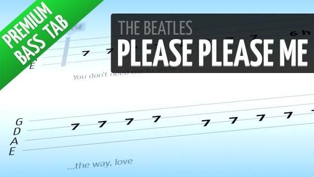 Please Please Me (Premium Bass Tab)